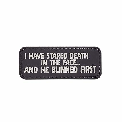 5ive Star Gear I Have Stared Death - PVC Morale Patch - Velcro
