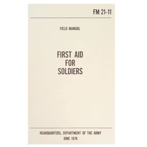 Fox Outdoor Products First Aid for Soldiers Manual