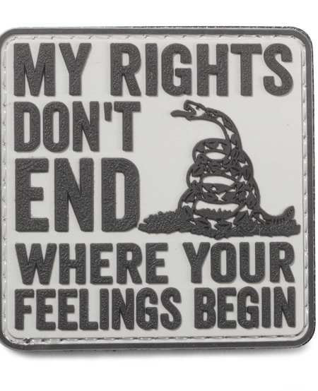 My Rights Don't End Where Your Feelings Begin Morale Patch