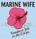 """Mitchell Proffitt Marine Wife """"Toughest Job"""" Window Decal"""