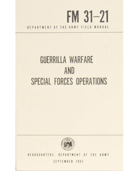 Guerilla Warfare and Special Forces Operations Manuel