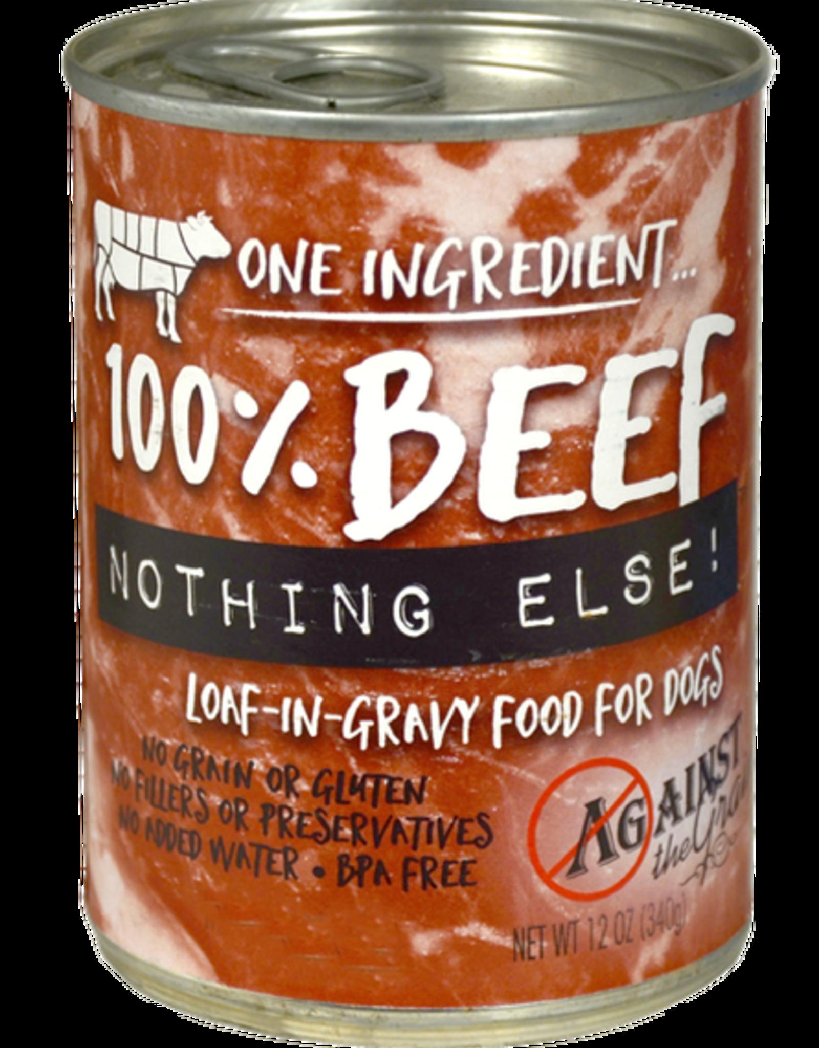 Against The Grain Against The Grain Nothing Else 100% Beef