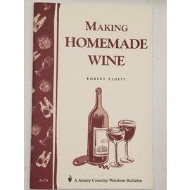 MAKING HOMEMADE WINE (GARDEN WAY)