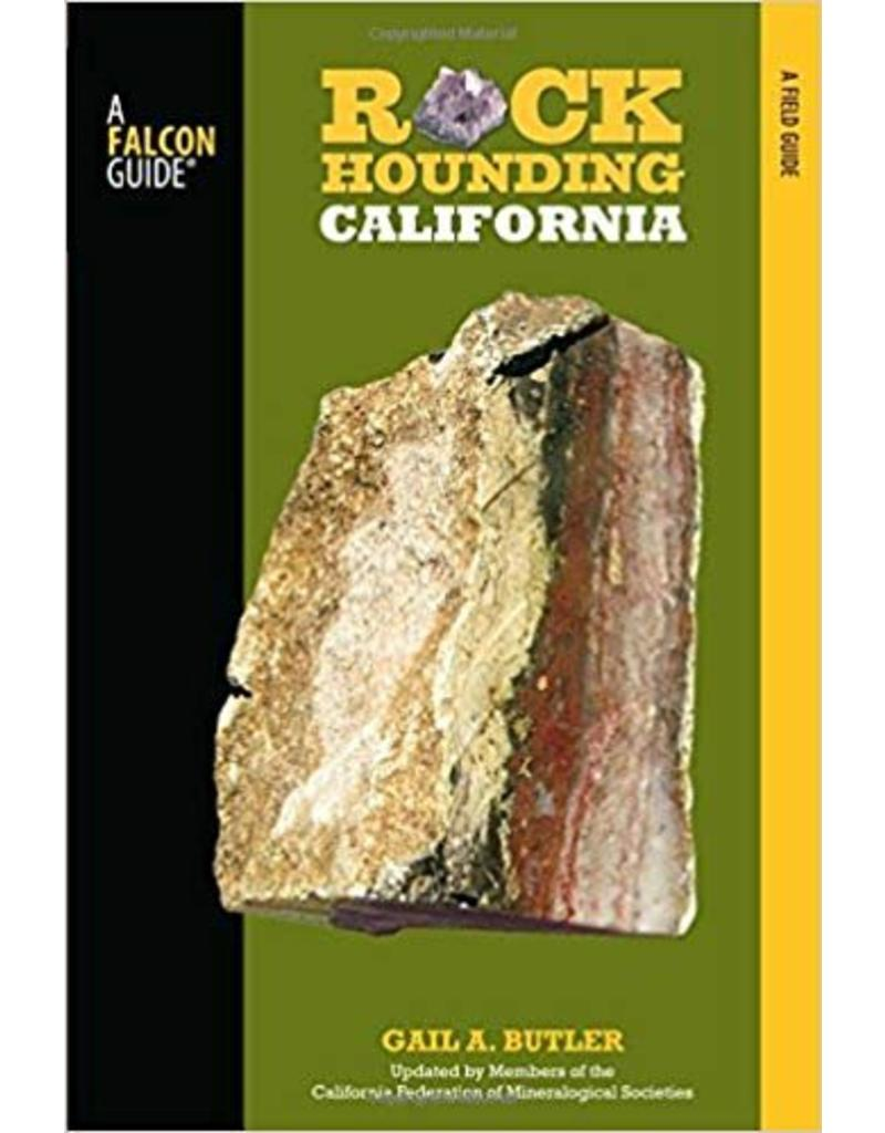 Rockhounding California: A Guide To The State's Best Rockhounding Sites (New Paperback)