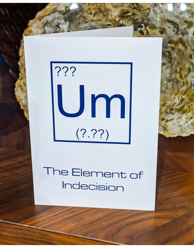 Igneous Theory Element of Indecision Greeting Card