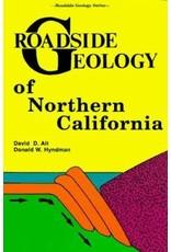Roadside Geology of Northern California Paperback Book