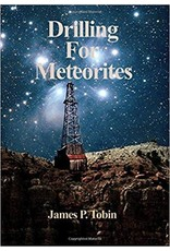 Drilling For Meteorites (New, Signed)