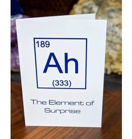 Igneous Theory Element of Surprise Greeting Card