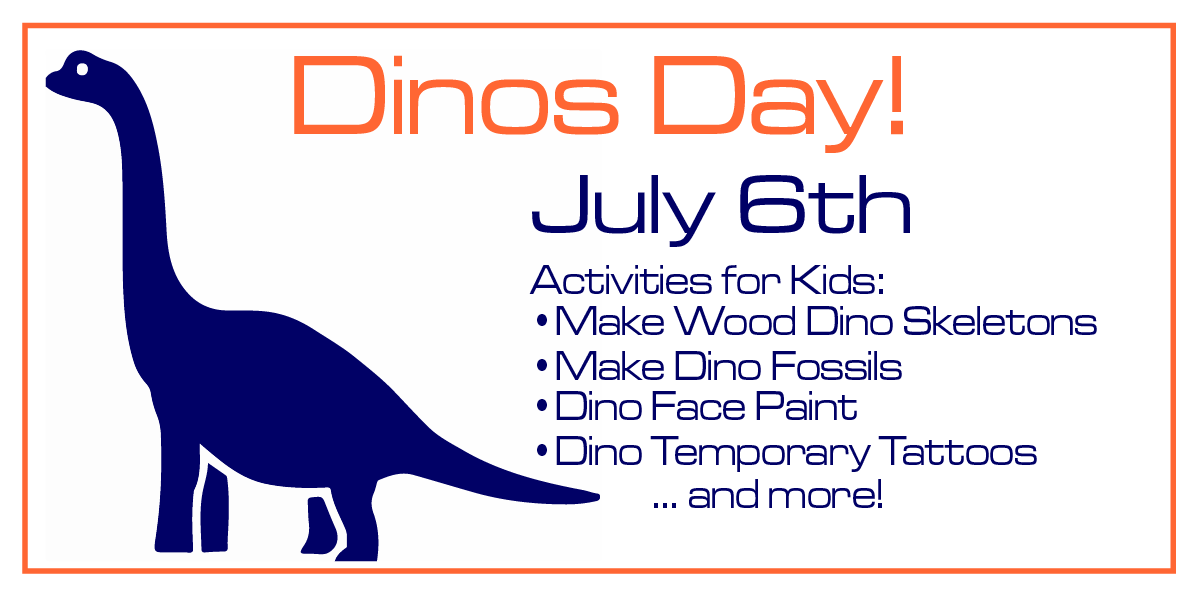 Dinos Day is July 6th!