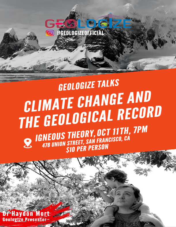 "Geologize Talks, October 11th: ""Climate Change and the Geologic Record"""