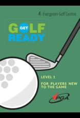 2021 Get Golf Ready Level 1 Tue/Thu April 13,15,20,22 7:00-8:00pm