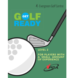2021 Get Golf Ready Level 2 Wed/Fri July 7,9,14,16 6:30-7:30pm