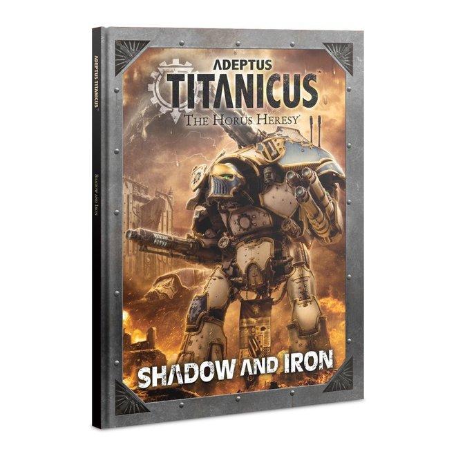 WH40K: Adeptus Titanicus - Shadow And Iron