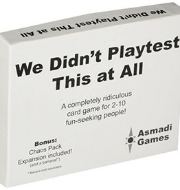 Asmadi Games We Didn't Playtest This at All plus Chaos Pack
