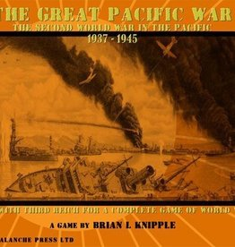 Avalanche Press ltd. The Great Pacific War: The Second World War in the Pacific