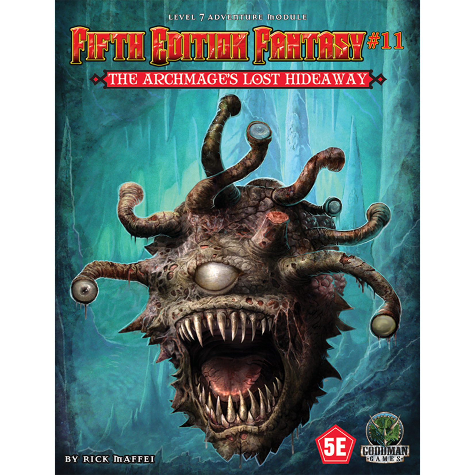 Goodman Games 5TH ED Fantasy #11: Archmages Lost Hideaway