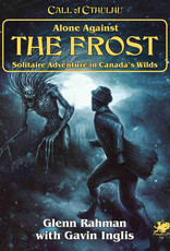 Chaosium Inc. Call of Cthulhu 7E: Alone Against The Frost