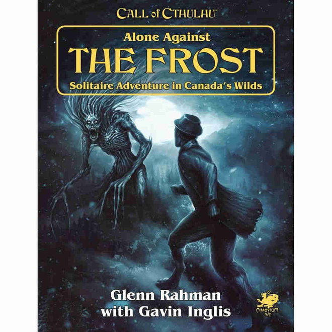Call of Cthulhu: 7E - Alone Against The Frost