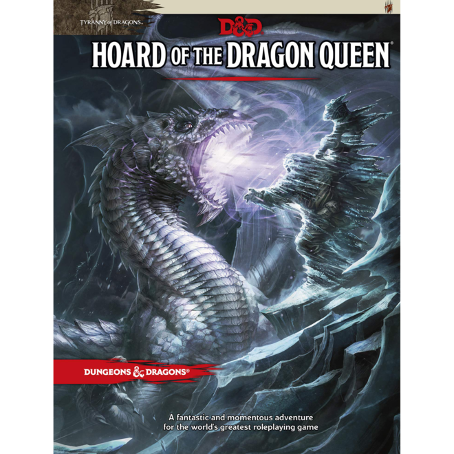 D&D: 5E Tyranny of Dragons - Hoard of the Dragon Queen