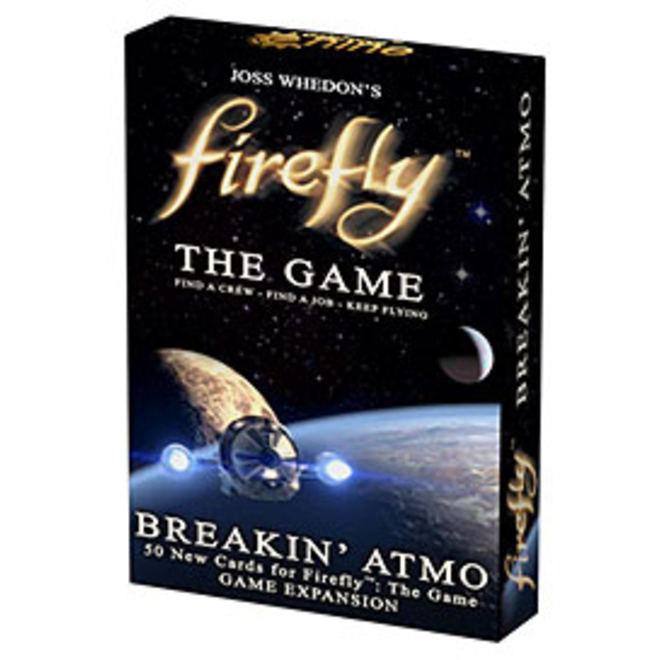 Firefly: The Game - Breakin` Atmo Expansion