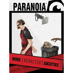 Mongoose Publishing Paranoia RPG: More Redacted Societies