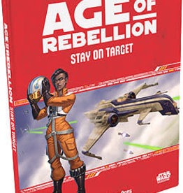Fantasy Flight Games Star Wars RPG: Age of Rebellion - Stay on Target Hardcover