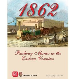 GMT Games 1862: Railway Mania in the Eastern Counties