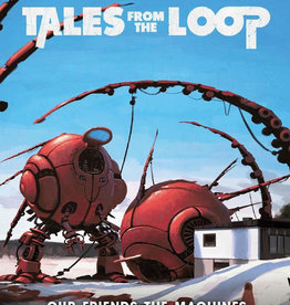 Free League Publishing Tales from the Loop: Our Friends the Machines