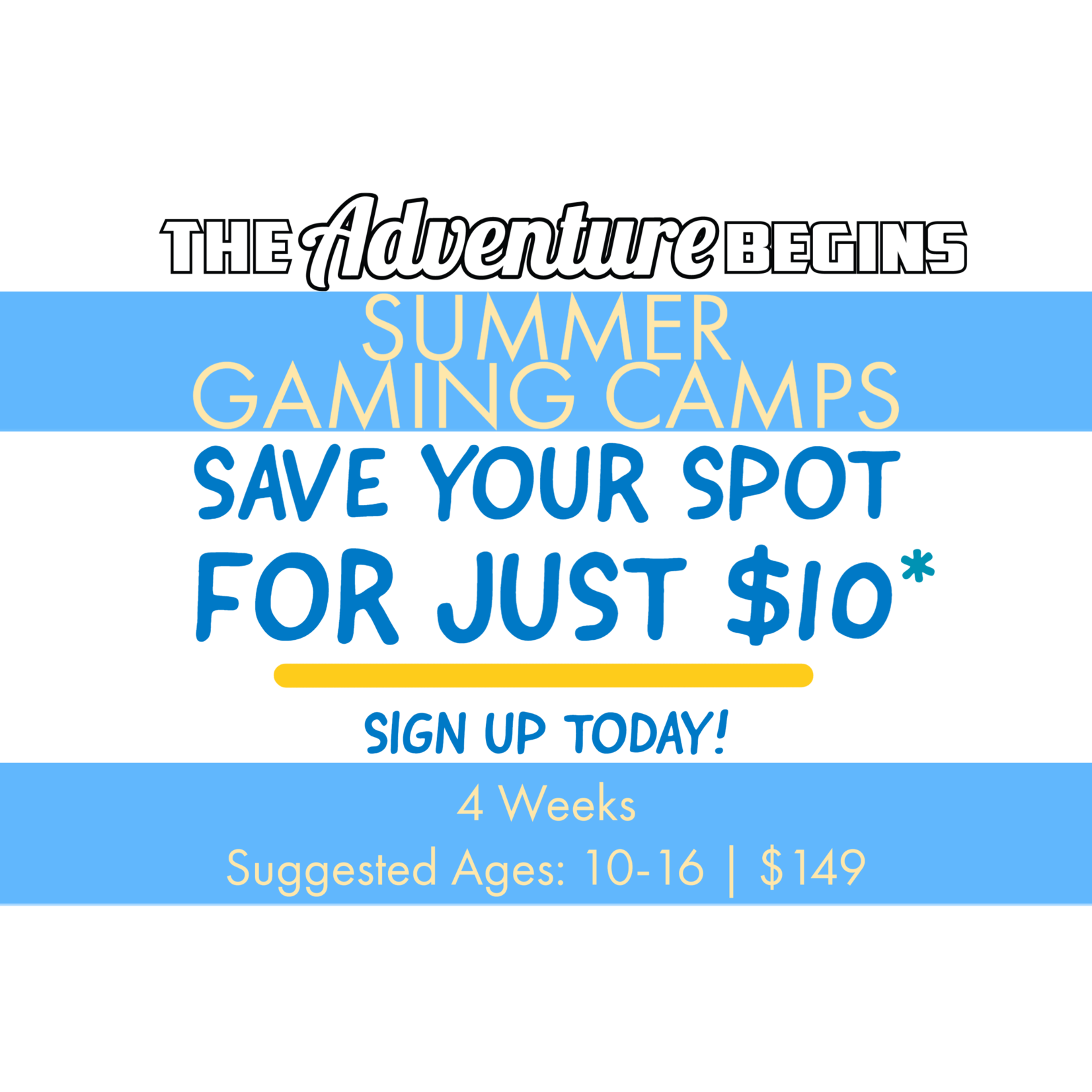The Adventure Begins Summer Camp Deposit - The Adventure Begins Gaming Camps