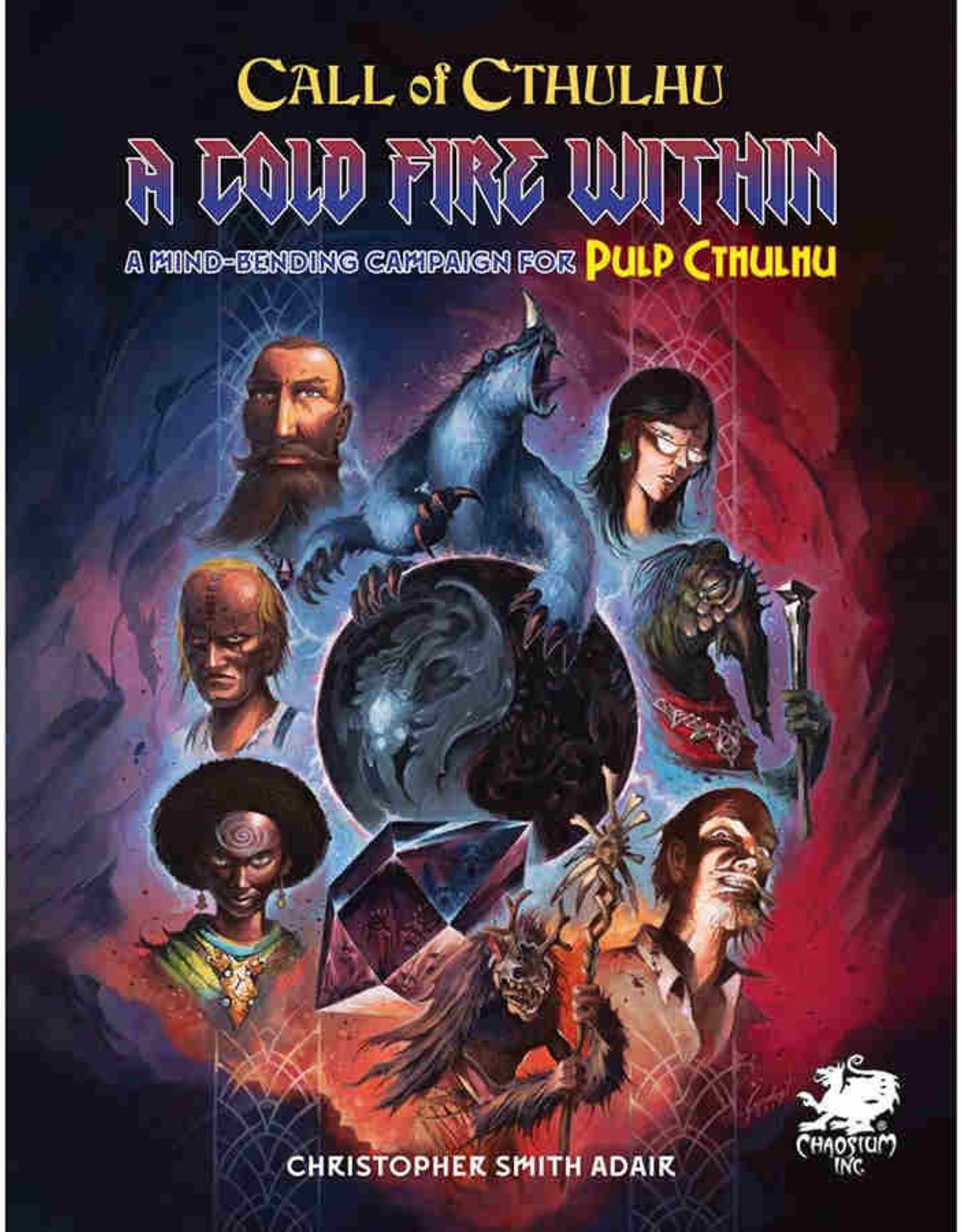 Chaosium Inc. Call of Cthulhu 7E: A Cold Fire Within