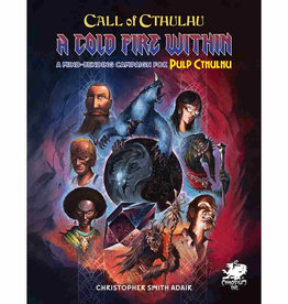 Chaosium Inc. Call of Cthulhu: A Cold Fire Within