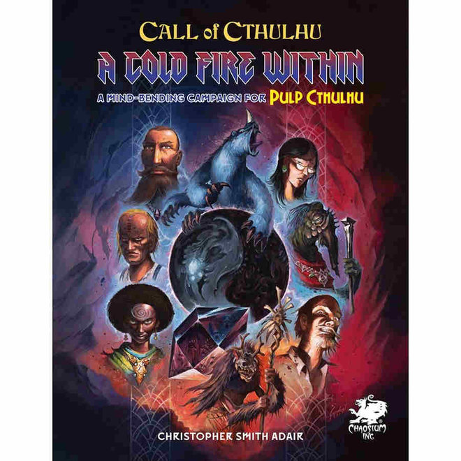 Call of Cthulhu: 7th Edition - A Cold Fire Within