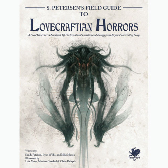 Call of Cthulhu: 7th Edition - Petersen's Field Guide To Lovecraftian Horrors