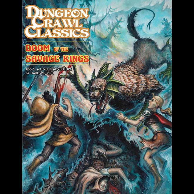 Dungeon Crawl Classics - #65 Doom of the Savage Kings