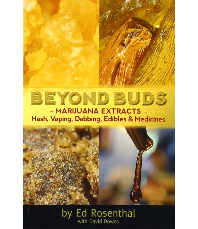 Beyond Buds (Ed Rosenthal, David Downs)