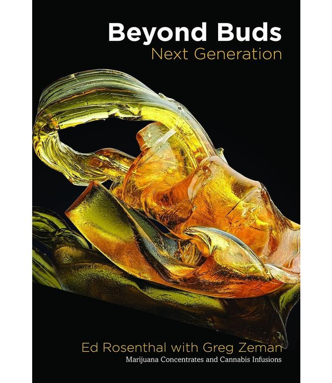 Beyond Buds, Next Generation (Ed Rosenthal, Greg Zeman)