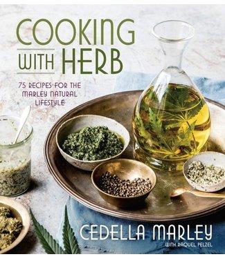 Cooking With Herb (Cedella Marley & Raquel Pelzel)