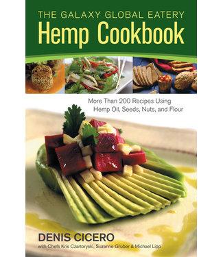 Galaxy Global Eatery Hemp Cookbook (Denis Cicero)