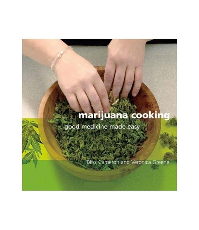 Marijuana Cooking (Bliss Cameron & Veronica Green)