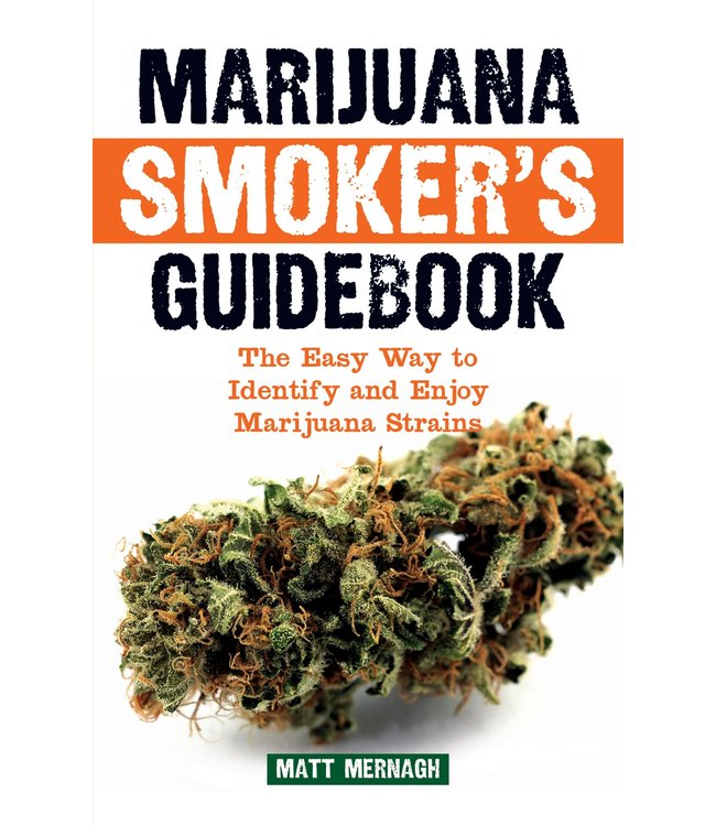 Marijuana Smoker's Guidebook (Matt Mernagh)