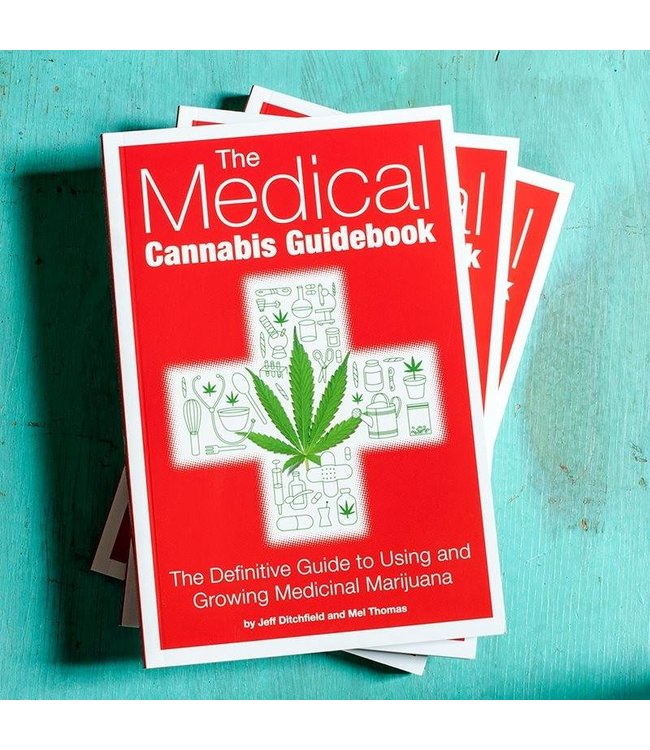 Medical Cannabis Guidebook, The (Jeff Ditchfield & Mel Thomas)