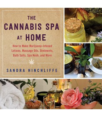 The Cannabis Spa At Home (Sandra Hinchliffe)