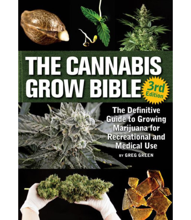 Cannabis Grow Bible 3rd Edition (Greg Green)