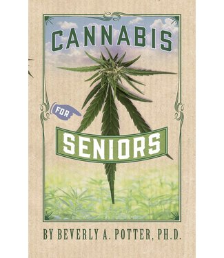 Cannabis for Seniors (Beverly A. Potter, Ph. D.)
