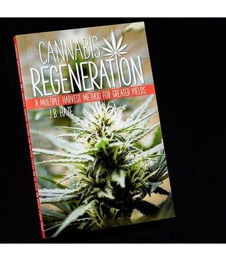 Cannabis Regeneration (J. B. Haze)