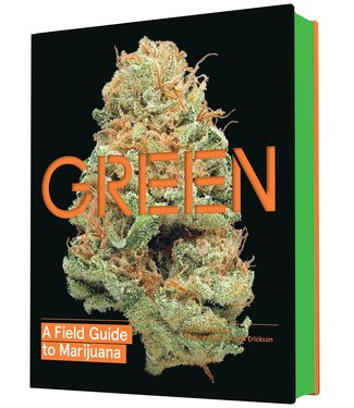 Green: A Field Guide to Marijuana (Dan Michaels)