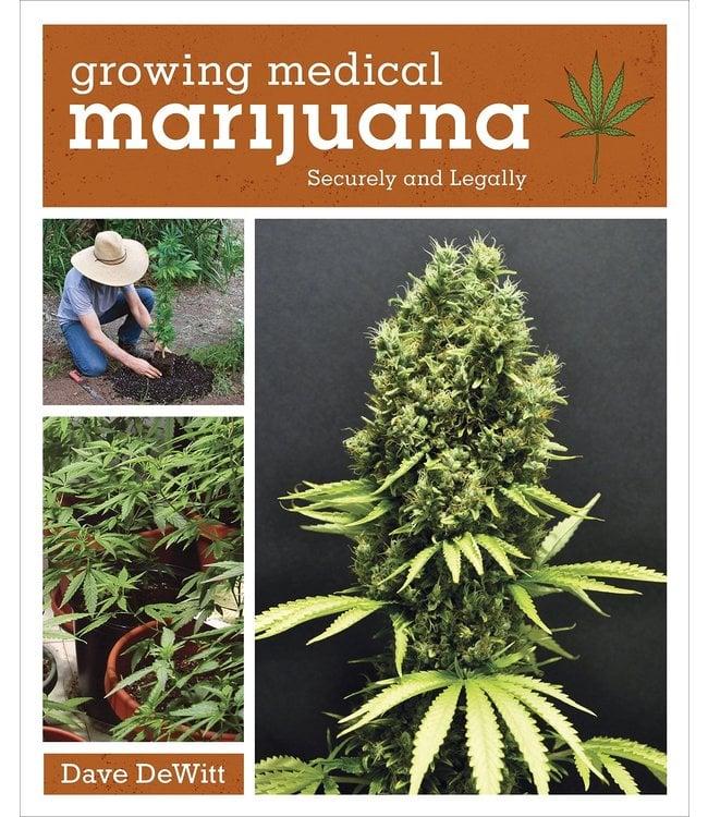 Growing Medical Marijuana (Dave Dewitt)