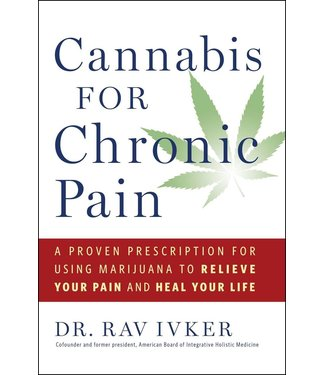 Cannabis for Chronic Pain (Dr. Rav Ivker)