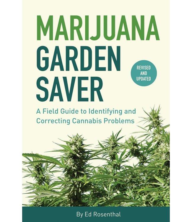 Marijuana Garden Saver  (Ed Rosenthal)
