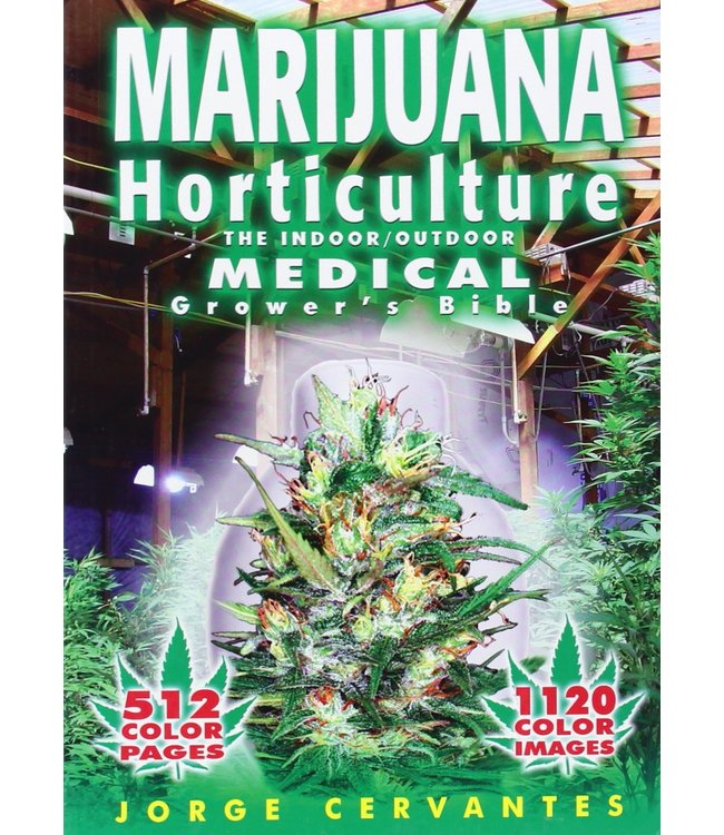 Marijuana Horticulture Medical Grow Bible (Jorge Cervantes)